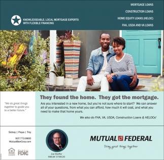 We also do FHA, VA, USDA, Construction Loans & HELOCs!