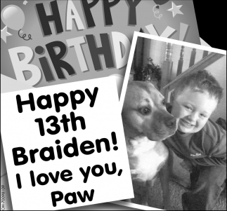 Hppy 13th Braiden!
