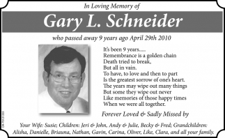 In Loving Memory of Gary L. Schneider
