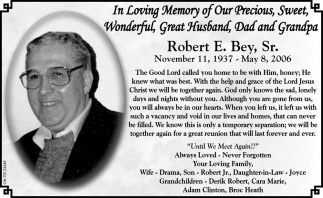In Loving Memory of Robert E. Bey, Sr.