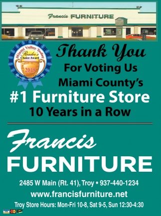 Thank you for Voting Us Miami County's #1 Furniture Store 10 Years in a Row