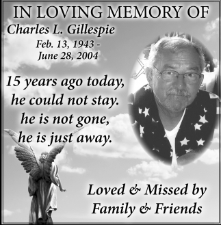 In Loving Memory of Charles L Gillespie