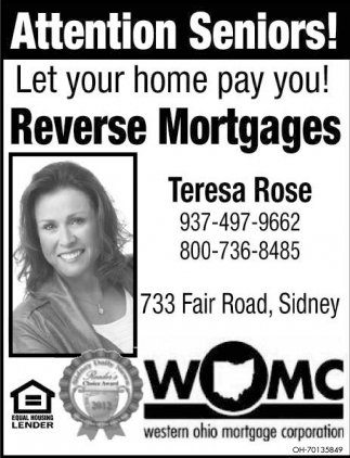Attention Seniors! Let your home pay you! Reverse Mortgages