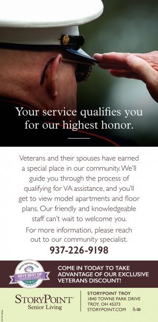 Your service qualifies you for our highest honor