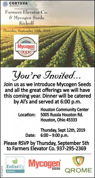 You're invited - Join us as we introduce Mycogen Seeds and all the great offerings we will have this comig year