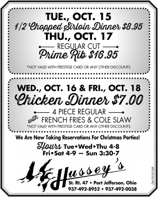 !/2 Chopped Sirloin Dinner $8.95 - Chicken Dinner $7.00