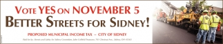 Vote Yes on November 5 - Better Streets for Sidney!