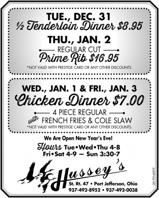 1/2 Tenderloin Dinner $8.95 - Chicken Dinner $7.00
