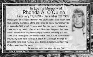 In Loving Memory of Rhonda A. O' Quinn