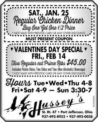 Regular Chicken Dinner / Valentines Day Special