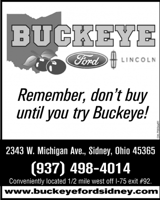 Remember, don't buy until you try Buckeye